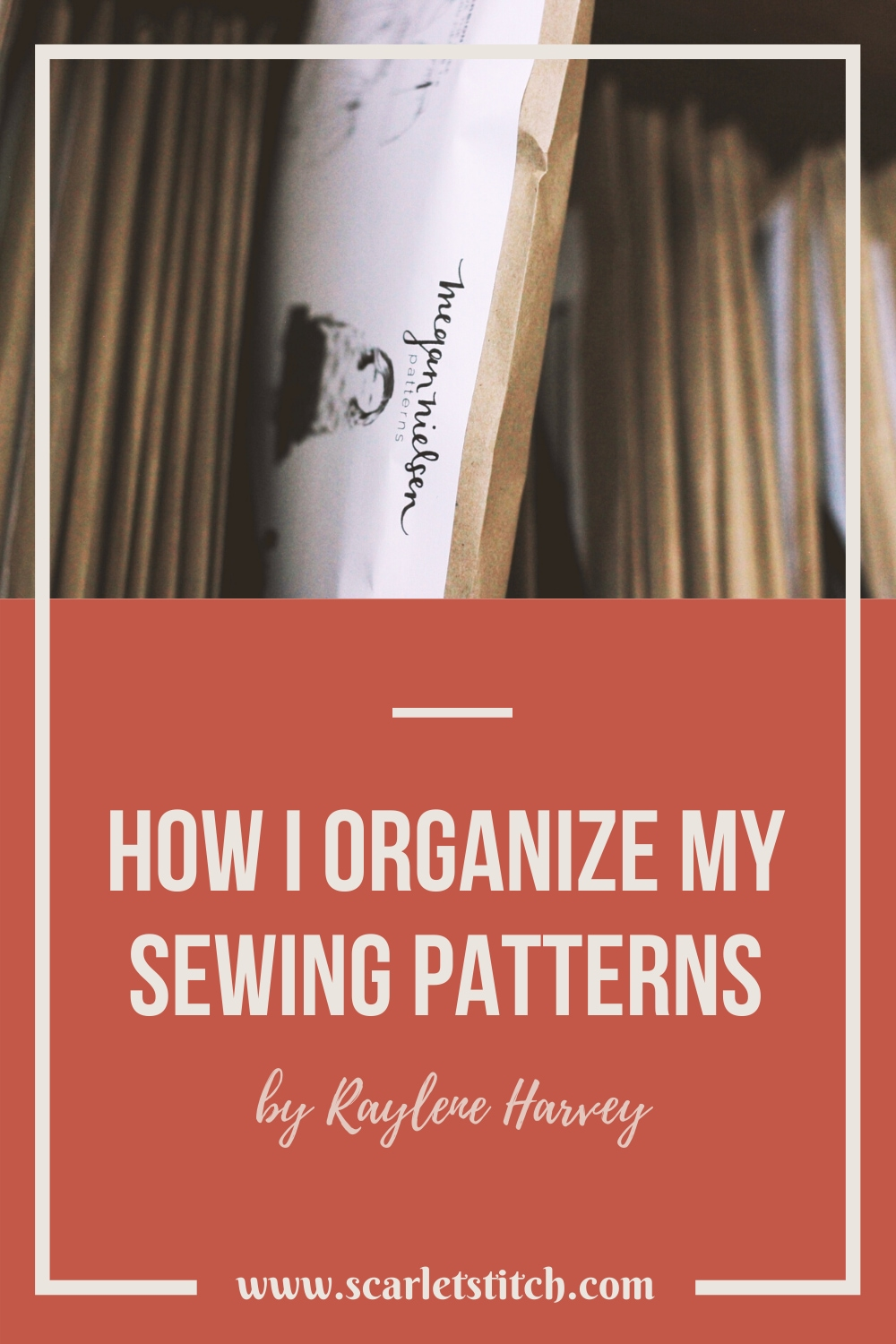 How I organize my sewing patterns | Scarlet Stitch